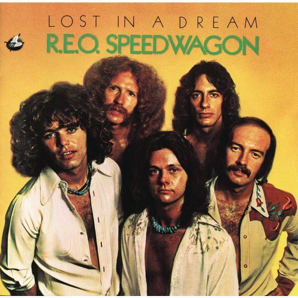 R.E.O. Speedwagon Lost In A Dream