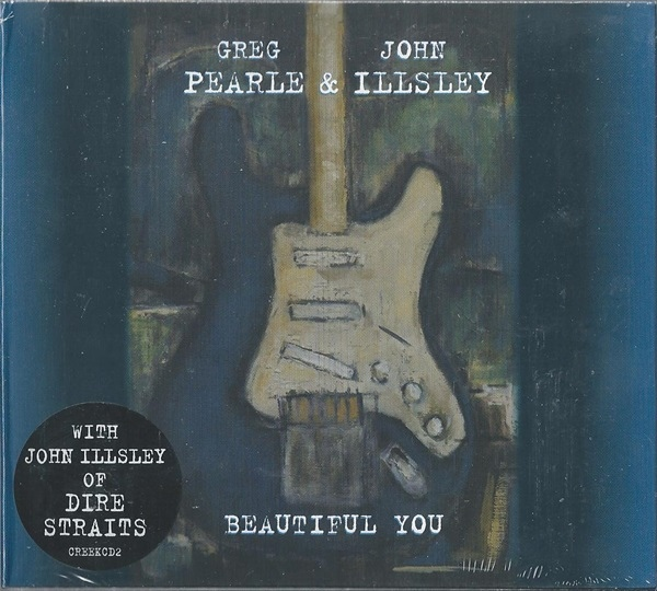 Pearle, Greg / Illsley, John Beautiful You CD