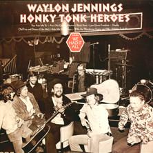 Waylon Jennings Honky Tonk Heroes
