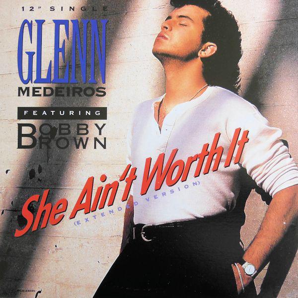 Medeiros, Glenn She Ain't Worth It