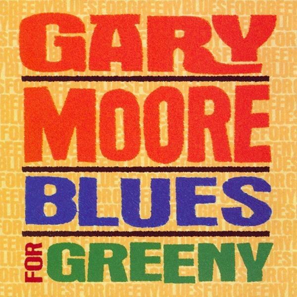 Moore, Gary Blues For Greeny