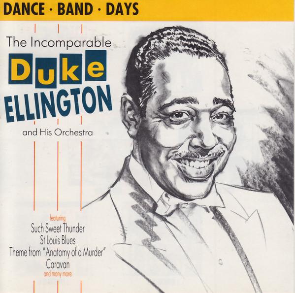 Ellington, Duke & His Orchestra The Incomparable Duke Ellington And His Orchestra