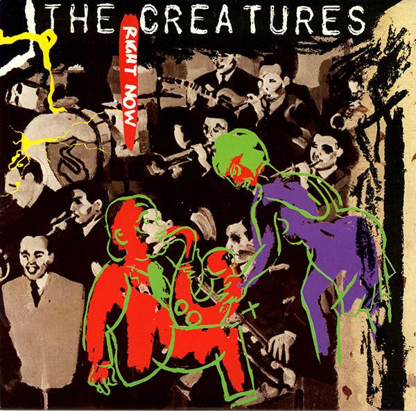 The Creatures Right Now Vinyl