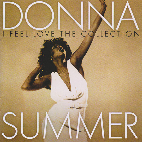 Summer, Donna I Feel Love (The Collection)