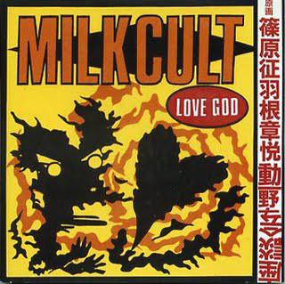 Milk Cut Love God