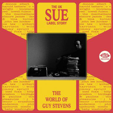 Various The UK Sue Label Story - The World Of Guy Stevens