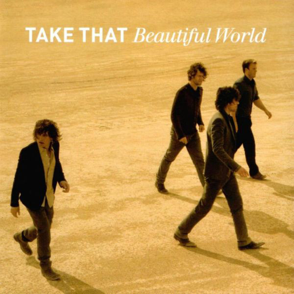 Take That Beautiful World