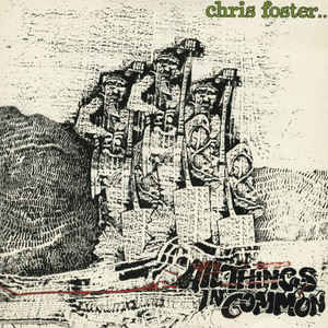 Foster, Chris All Things In Common Vinyl
