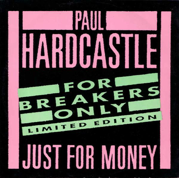 Hardcastle, Paul Just For Money (For Breakers Only) Vinyl