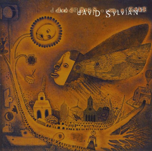 Sylvian, David Dead Bees On A Cake