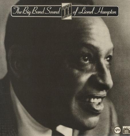 Lionel Hampton And His Orchestra The Big Band Sound Of Lionel Hampton Vinyl
