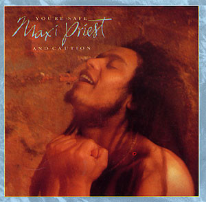 Maxi Priest Youre Safe