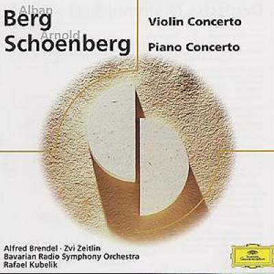 Berg, Schoenberg, Alfred brendel, Zvi Zeitlin, Bavarian Radio Symphony Orchestra, Rafael Kubelik Violin Concerto / Piano Concerto