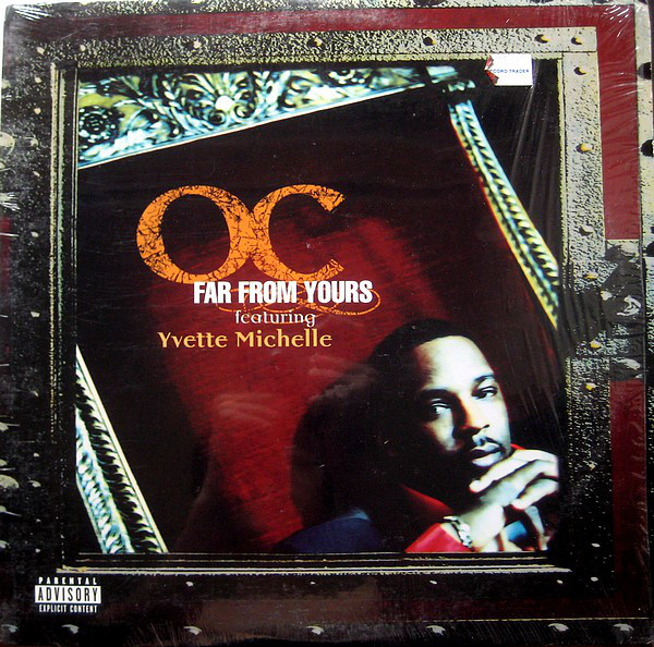 O.C. Featuring Yvette Michelle Far From Yours