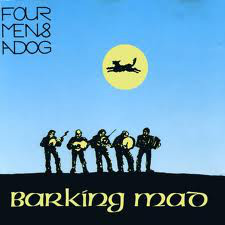 Four Men & A Dog Barking Mad Vinyl