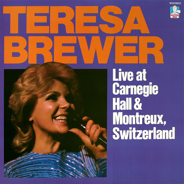 Brewer, Teresa Live At Carnegie Hall And Montreux Vinyl
