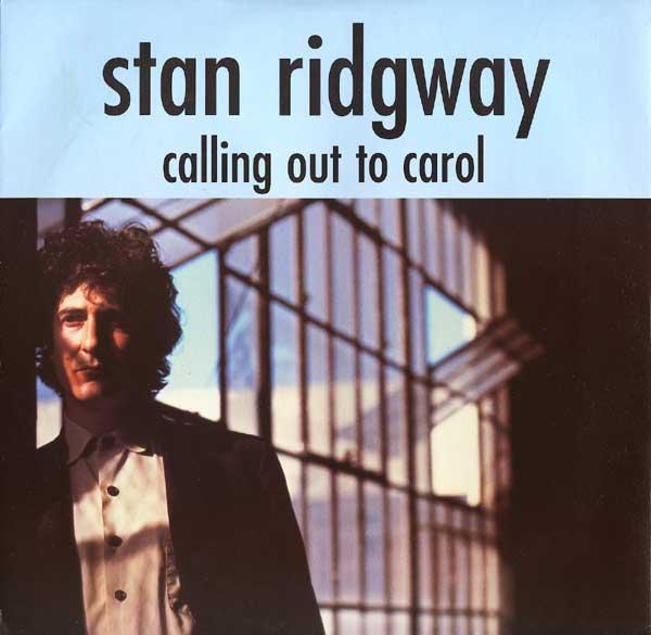 Ridgway, Stan Calling Out To Carol Vinyl
