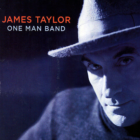 Taylor, James One Man Band