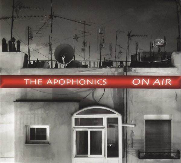 The Apophonics On Air