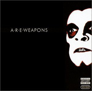 A.R.E. Weapons A.R.E. Weapons CD