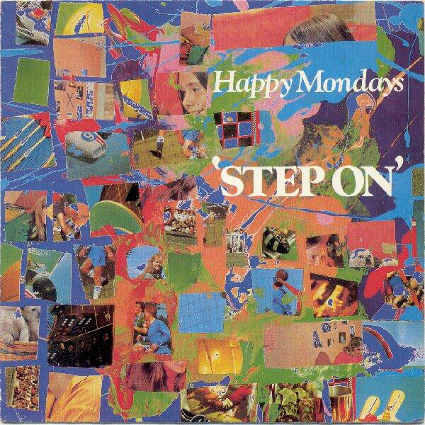 Happy Mondays Step On
