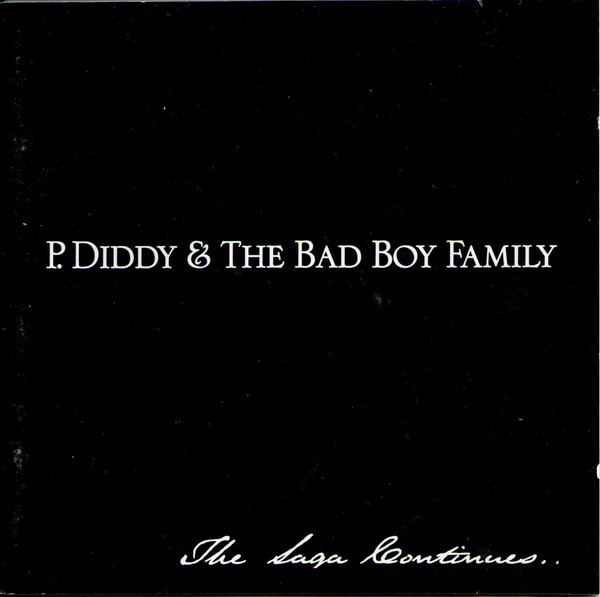 P. Diddy & The Bad Boy Family The Saga Continues CD