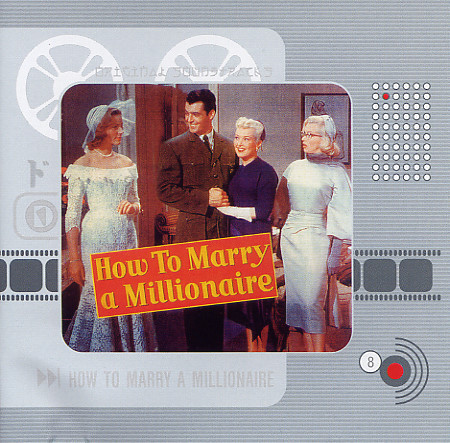 Alfred Newman / Cyril Mockridge How To Marry A Millionaire