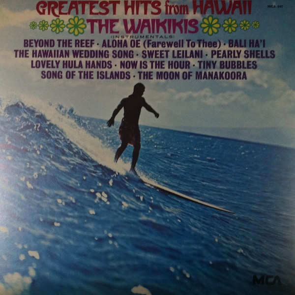 The Waikikis Greatest Hits From Hawaii (Instrumentals)