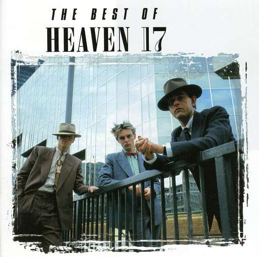 Heaven 17 The Best Of Heaven 17