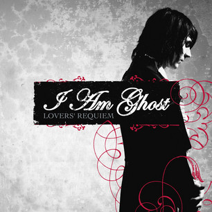 I Am Ghost Lovers' Requiem