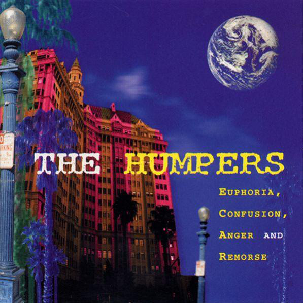 The Humpers Euphoria, Confusion, Anger And Remorse Vinyl