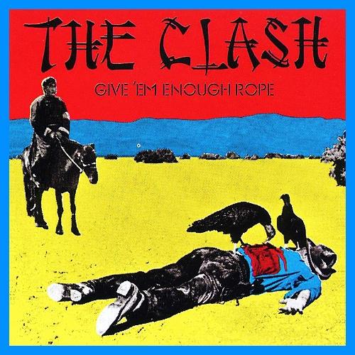 The Clash Give Em Enough Rope Vinyl
