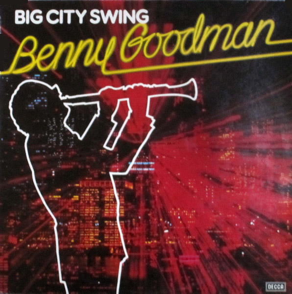 Goodman, Benny Big City Swing
