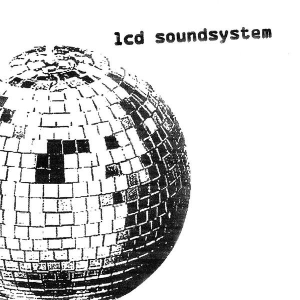 LCD Soundsystem LCD Sound System