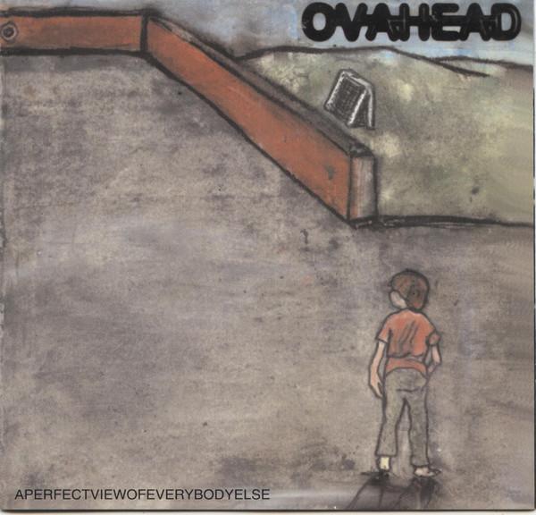Ovahead Aperfectviewofeverybodyelse CD