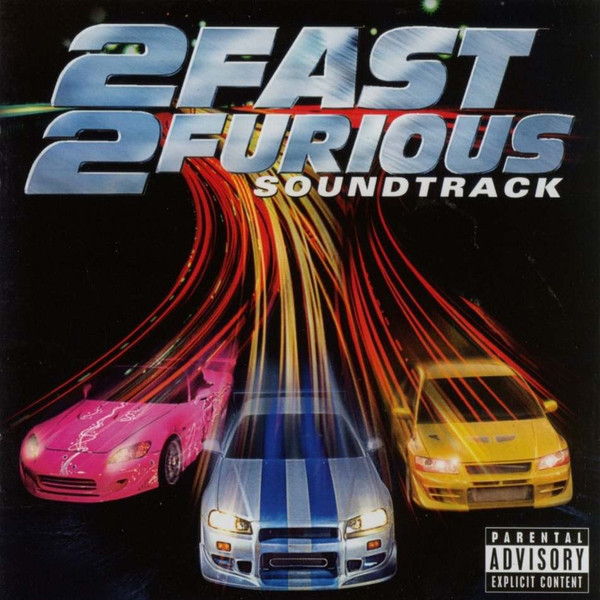 Various 2 Fast 2 Furious (Soundtrack)