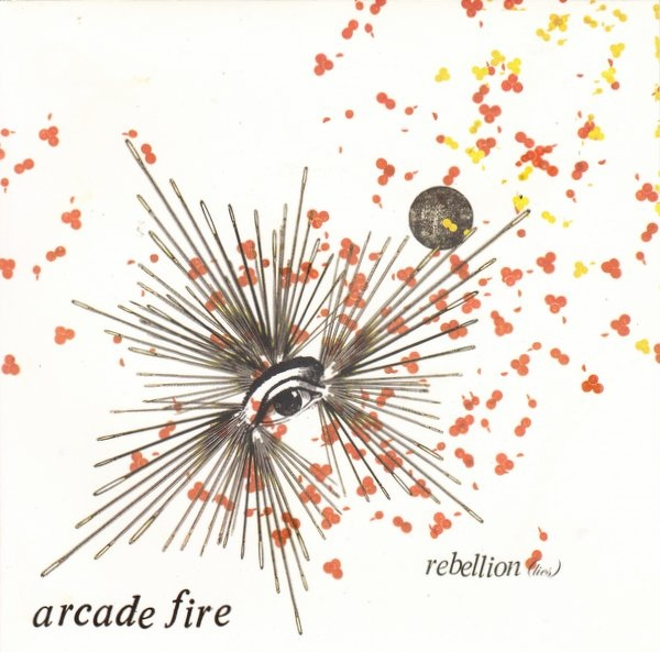 Arcade Fire Rebellion (Lies)