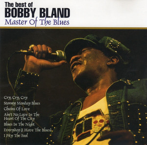 Bland, Bobby The Best Of Bobby Bland Master Of The Blues