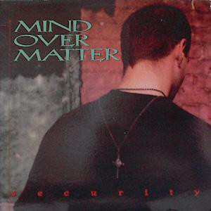 Mind Over Matter Security CD