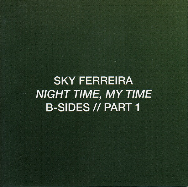 Ferreira, Sky Night Time, My Time (B-Sides // Part 1)