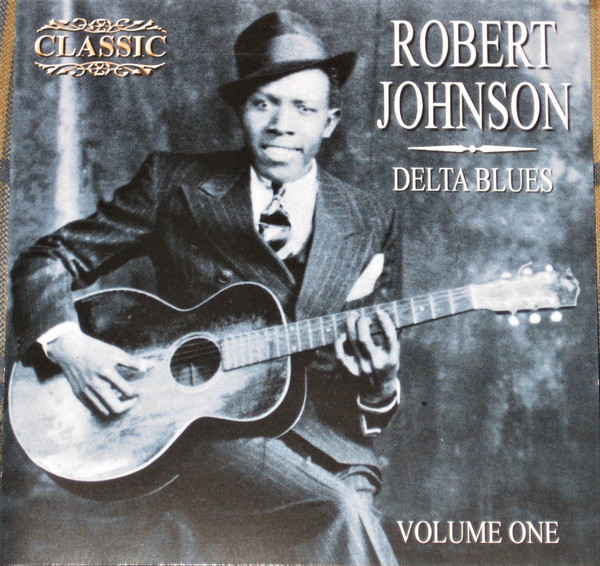 Johnson, Robert Delta Blues Volume One