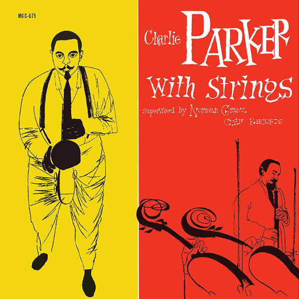 Parker, Charlie  Charlie Parker With Strings