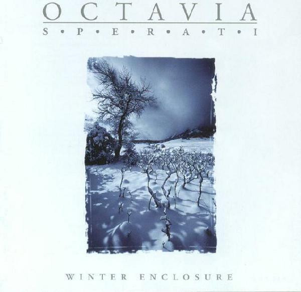 Octavia Sperati Winter Enclosure