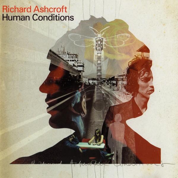 Ashcroft, Richard Human Conditions CD