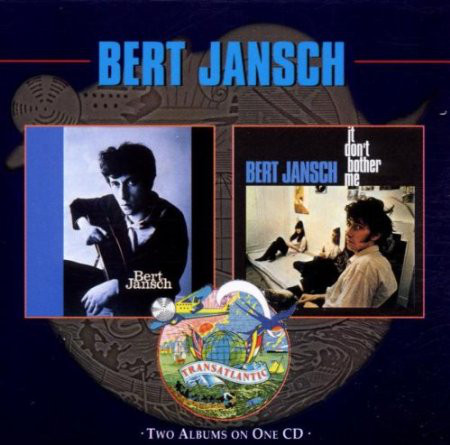 Jansch, Bert Bert Jansch + It Don't Bother Me CD