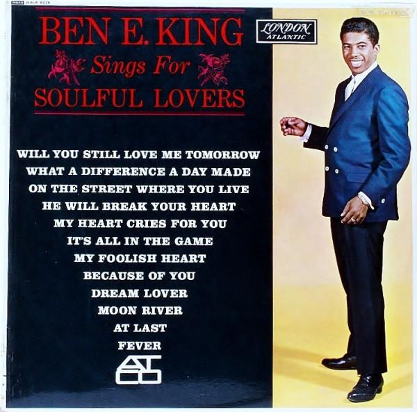 King, Ben E. Ben E. King Sings For Soulful Lovers