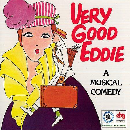 Kern, Jerome Very Good Eddie / A Musical Comedy / An Original Cast Recording