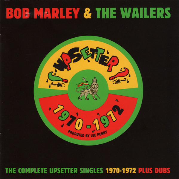 Bob Marley & The Wailers The Complete Upsetter Singles 1970 - 1972 Plus Dubs