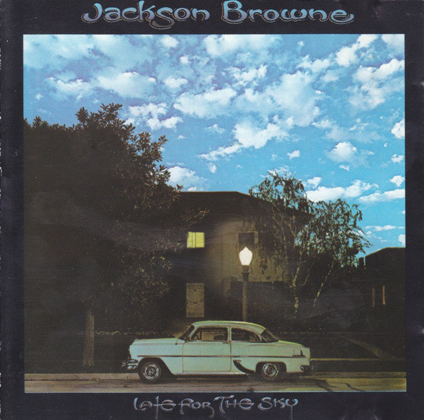 Browne, Jackson Late For The Sky
