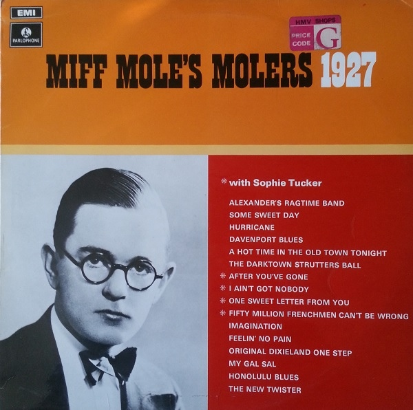 Miff Mole's Molers 1927 With Sophie Tucker